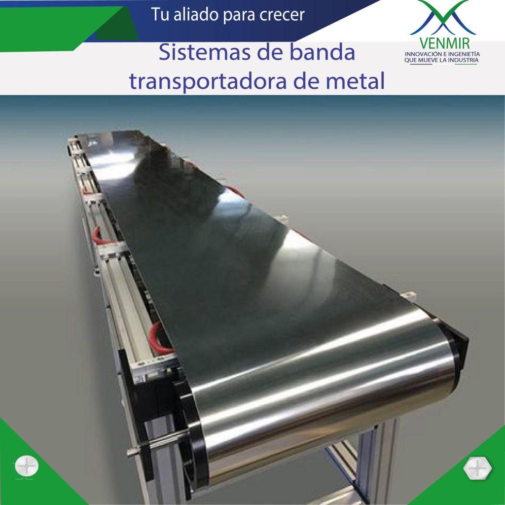 banda transportadora de metal diseñada por Venmir de Colombiaaaaaaaaaaaaaaaaa